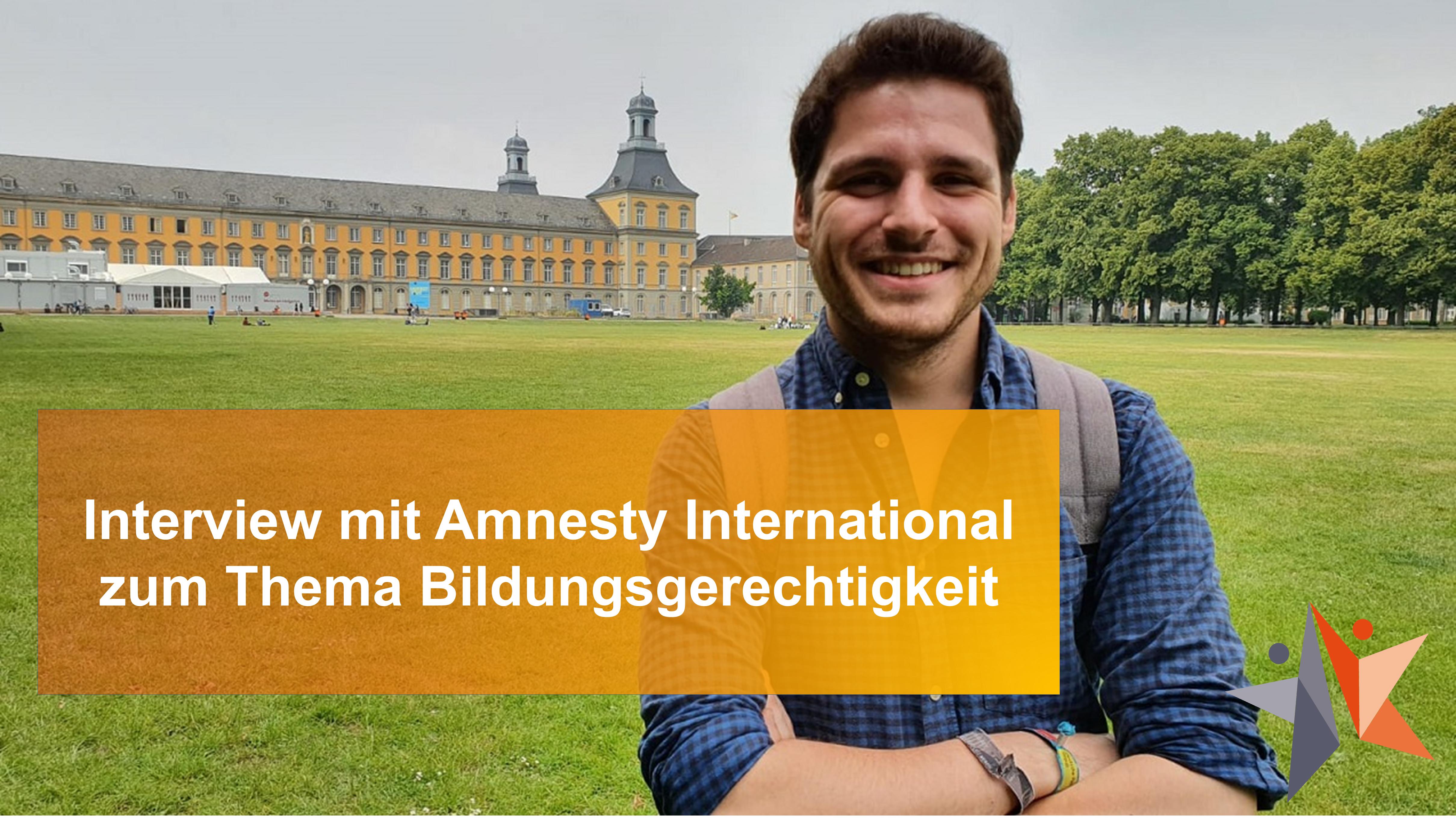 Von Menschenrechten und Bildungsgerechtigkeit: Interview mit Amnesty International